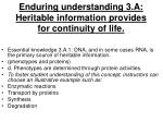 enduring understanding 3 a heritable information provides for continuity of life