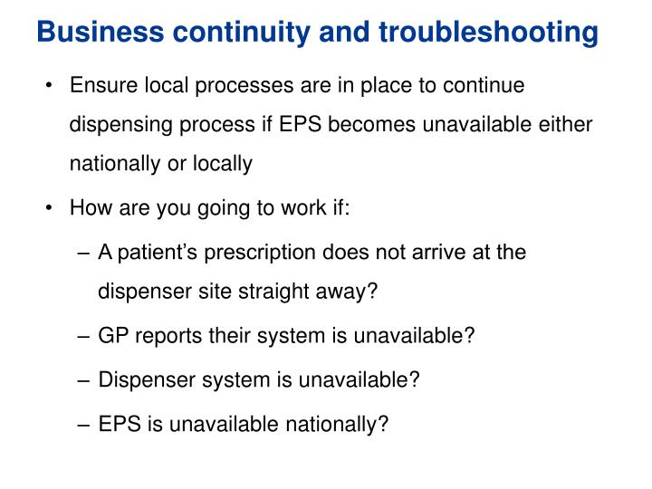 Business continuity and troubleshooting