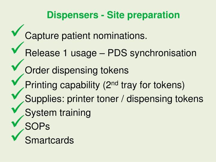 Dispensers - Site preparation