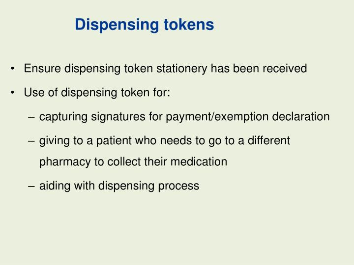 Dispensing tokens
