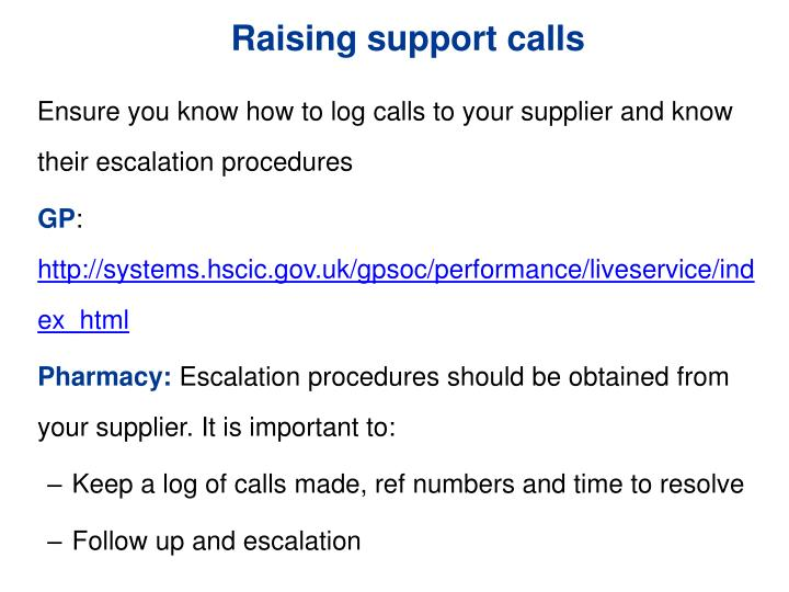 Raising support calls