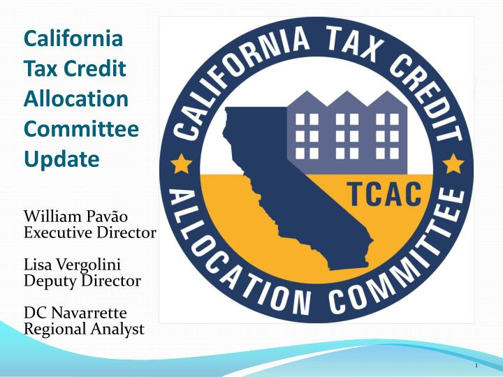 california tax credit allocation committee update n.