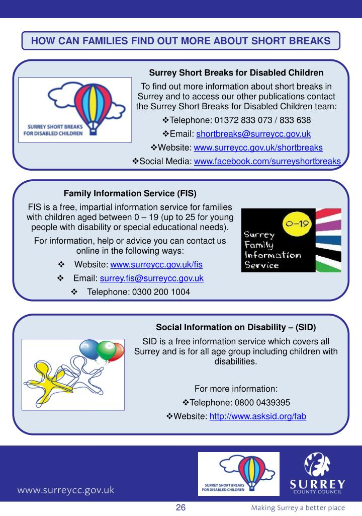 HOW CAN FAMILIES FIND OUT MORE ABOUT SHORT BREAKS