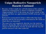 unique radioactive nanoparticle hazards continued1