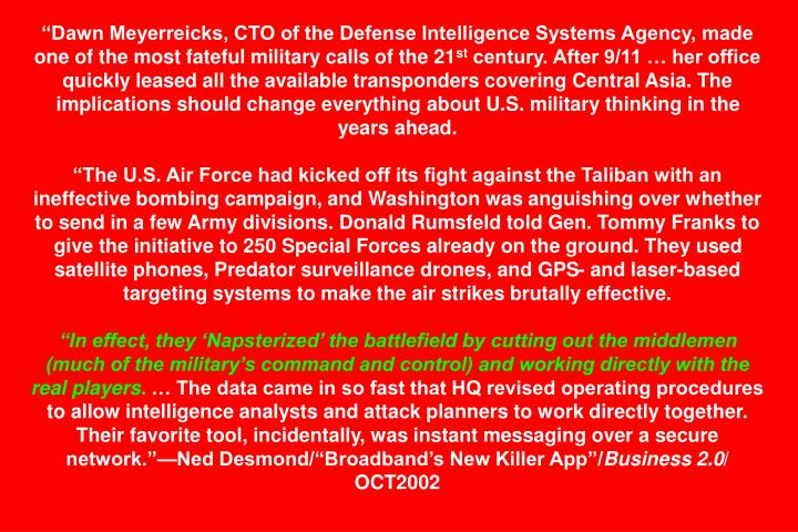 """""""Dawn Meyerreicks, CTO of the Defense Intelligence Systems Agency, made one of the most fateful military calls of the 21"""