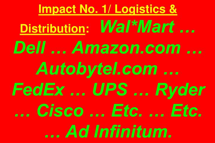 Impact No. 1/ Logistics & Distribution