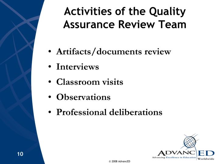 Activities of the Quality Assurance Review Team