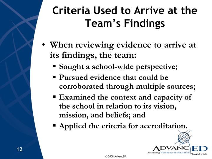 Criteria Used to Arrive at the Team's Findings