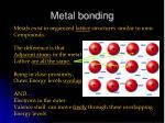 metal bonding1
