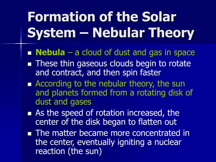 Formation of the Solar System – Nebular Theory