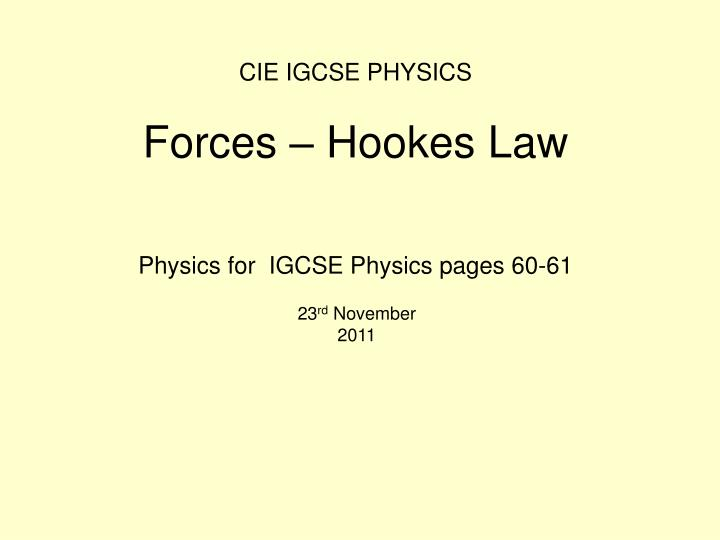 Cie igcse physics forces hookes law