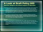 a look at draft policy 605 spiritual religious and cultural aspects of education1