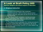 a look at draft policy 605 spiritual religious and cultural aspects of education3