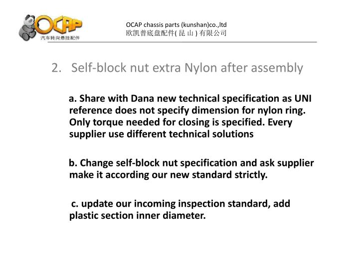 2.   Self-block nut extra Nylon after assembly