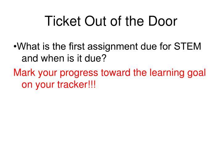 Ticket out of the door