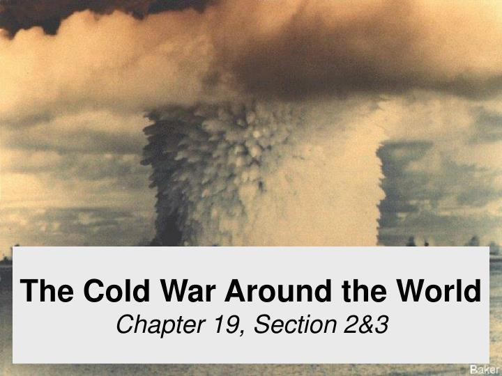 the geography of the cold war what was containment essay Free essay on containment of communism available totally free at echeatcom the writer looks at containment policies in the cold war.