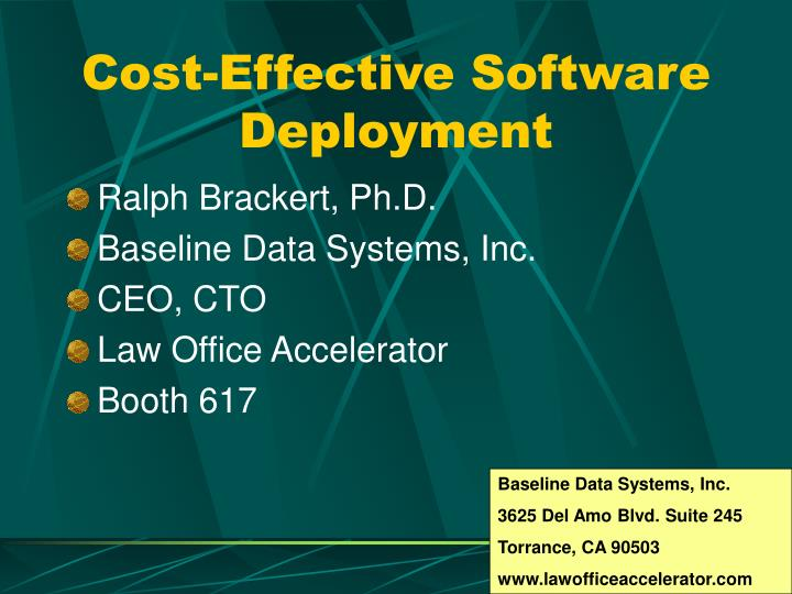 Cost effective software deployment