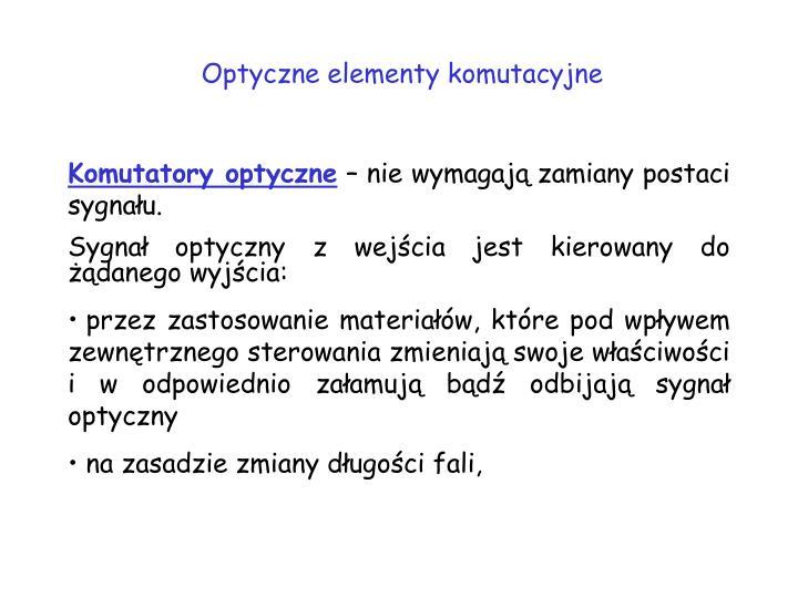 Optyczne elementy komutacyjne