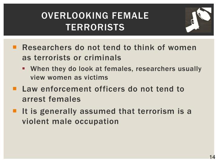 Overlooking Female Terrorists