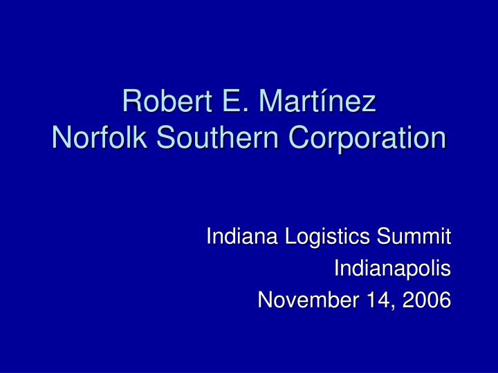 Robert e mart nez norfolk southern corporation