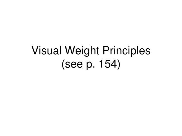 Visual Weight Principles