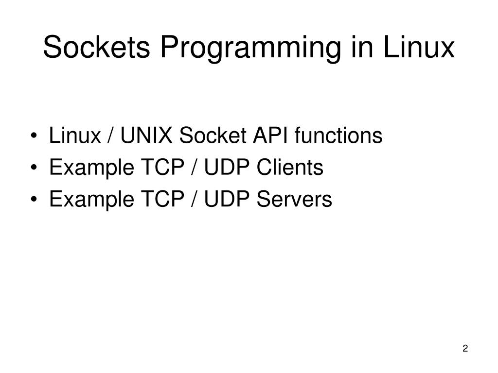PPT - Sockets Programming in Linux PowerPoint Presentation