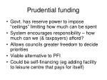prudential funding