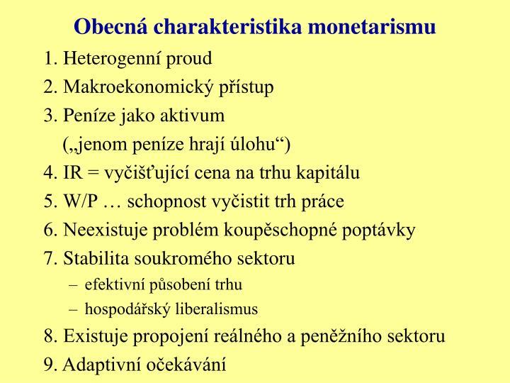 Obecn charakteristika monetarismu