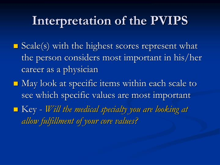 Interpretation of the PVIPS
