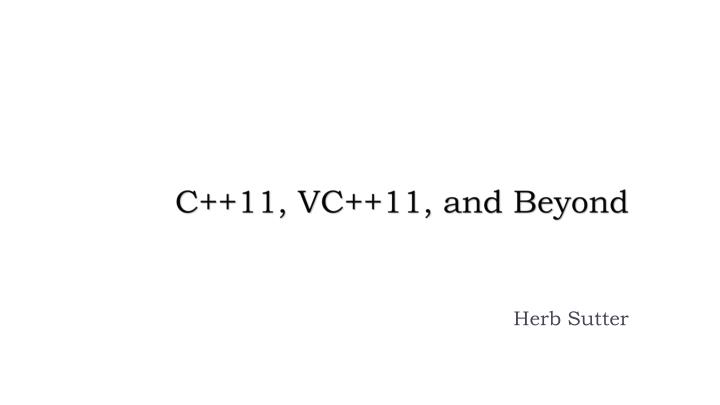 c 11 vc 11 and beyond n.