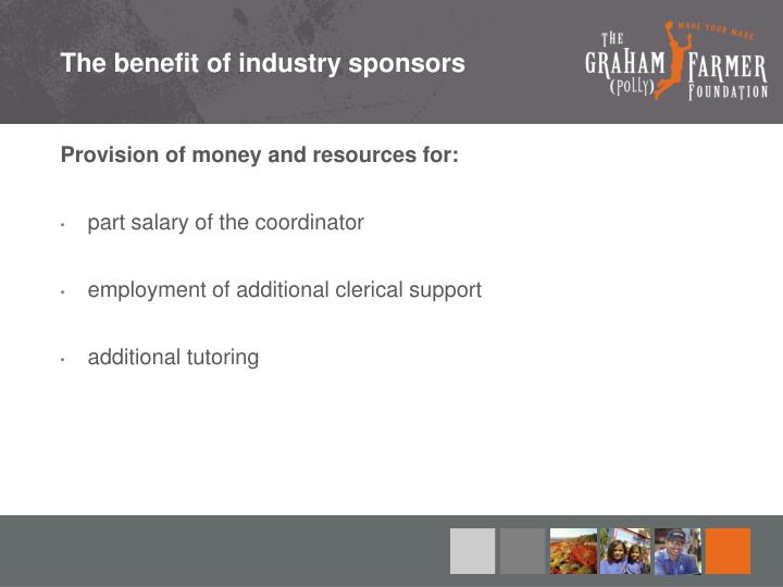 The benefit of industry sponsors