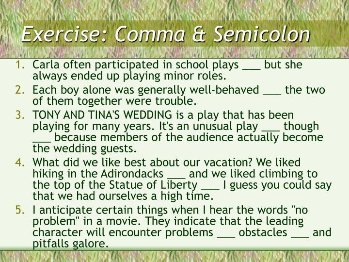 Exercise: Comma & Semicolon