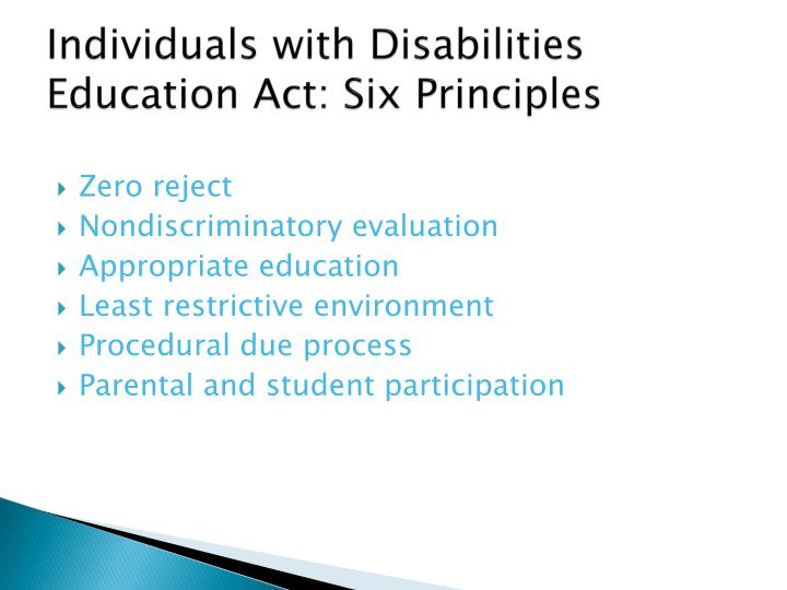 Individuals with Disabilities Education Act: Six Principles