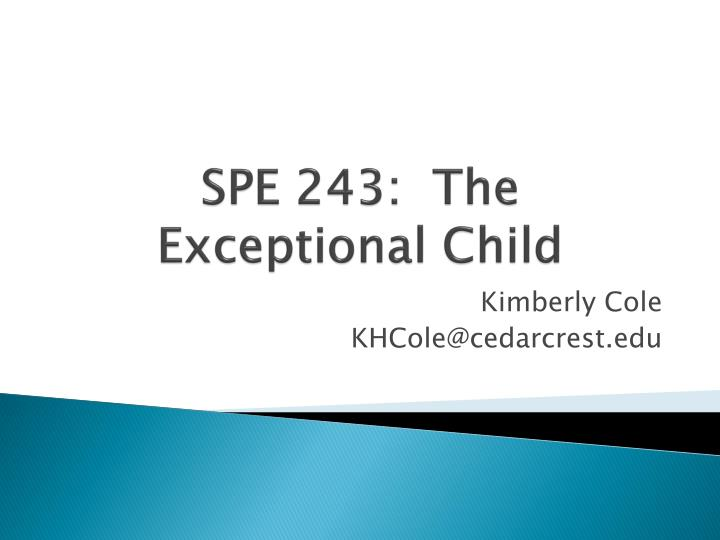 Spe 243 the exceptional child
