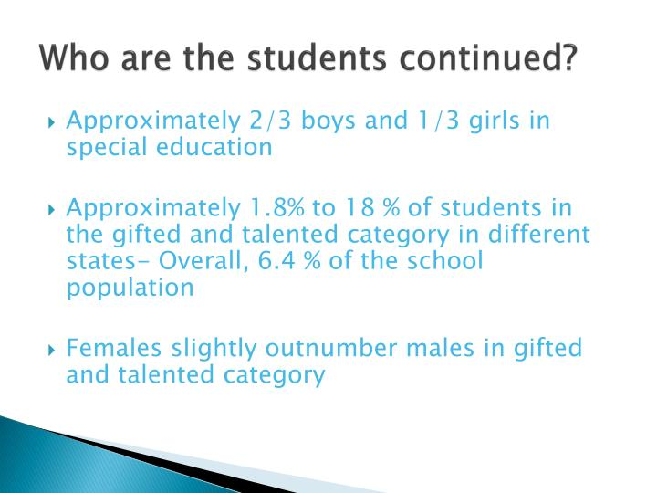 Who are the students continued?