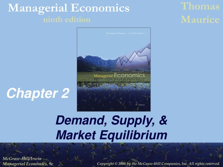 managerial economics chapter 9 Access managerial economics 7th edition chapter 9 solutions now our solutions are written by chegg experts so you can be assured of the one of the students, who was a math and statistics major, asked the bookstore manager to provide her with historical data on sales and prices of similar.