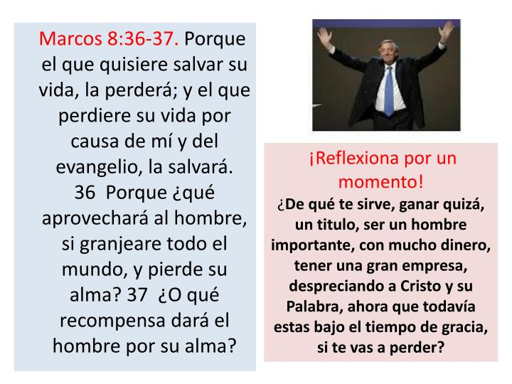Marcos 8:36-37.