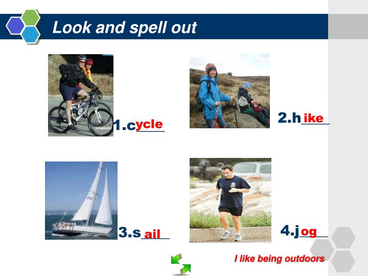 Look and spell out