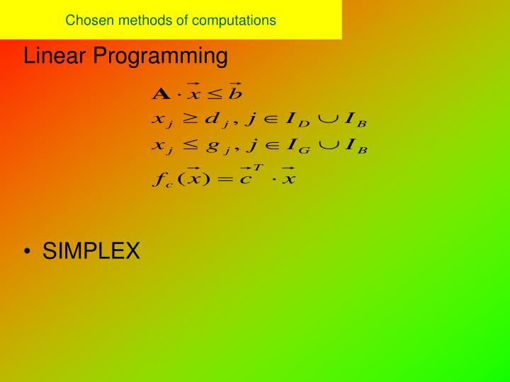 Chosen methods of computations