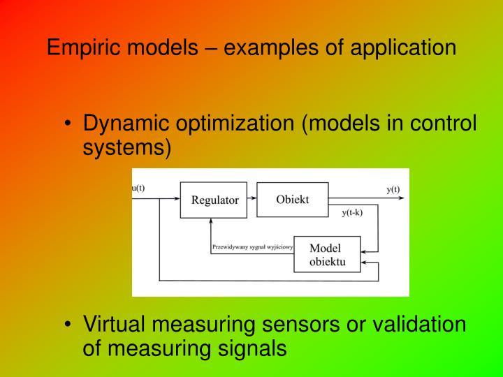 Empiric models – examples of application