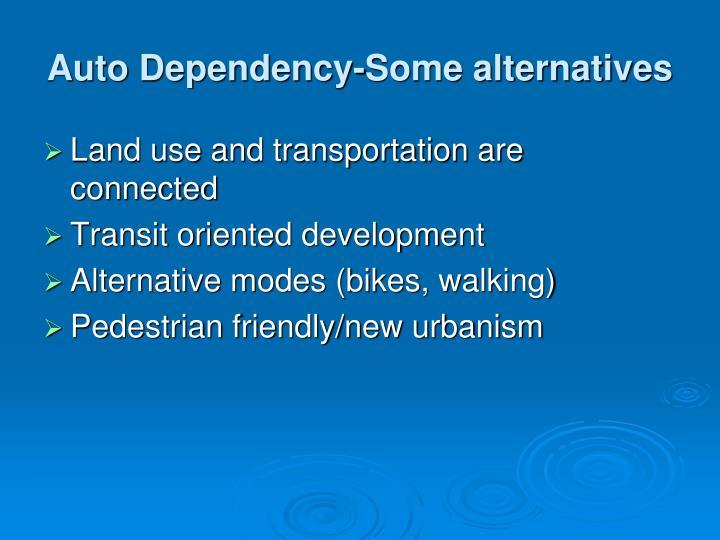 Auto Dependency-Some alternatives