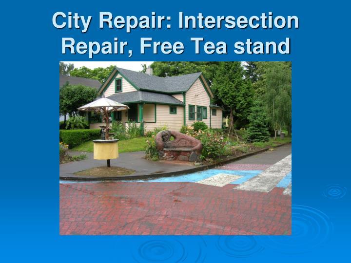 City Repair: Intersection Repair, Free Tea stand