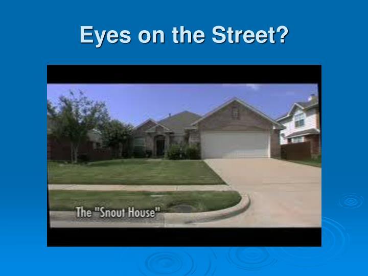 Eyes on the Street?