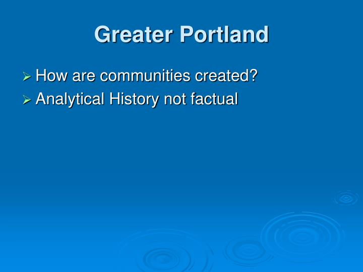 Greater Portland