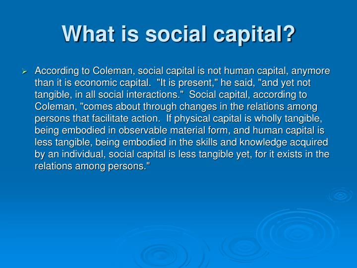 What is social capital?