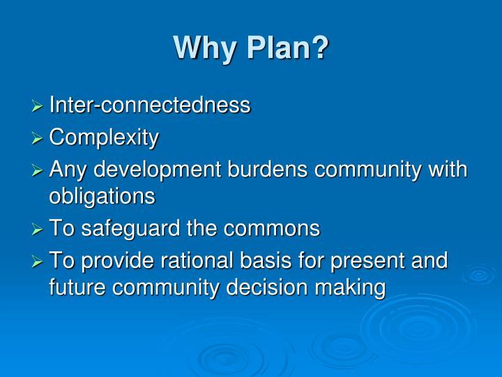 Why Plan?