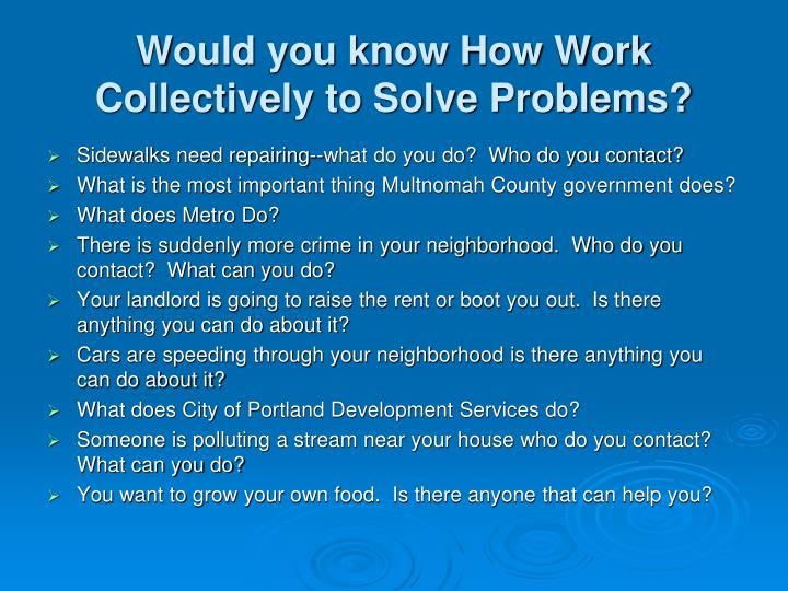 Would you know How Work Collectively to Solve Problems?