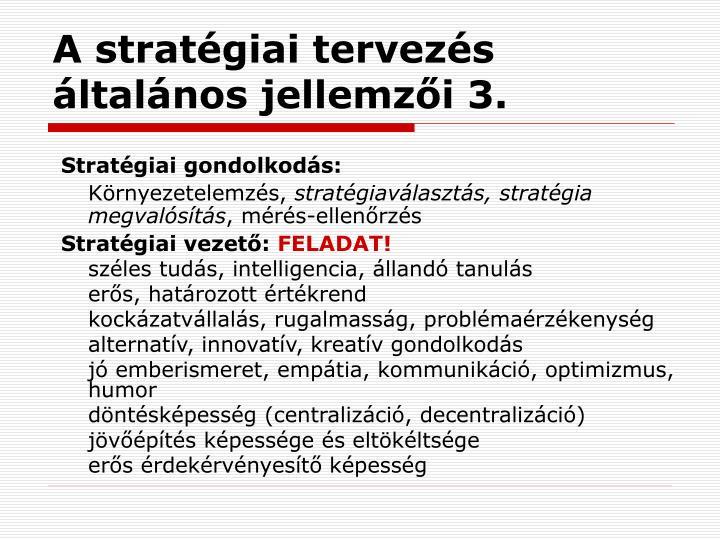A stratégiai tervezés általános jellemzői 3.