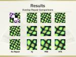 results overlap repair comparisons