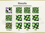 results overlap repair comparisons3